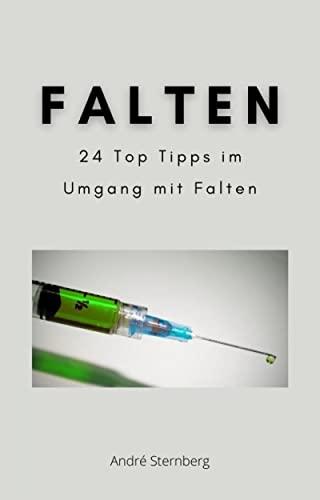 Falten: 24 Top Tipps im Umgang mit Falten