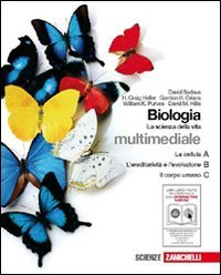Biologia. La scienza della vita. Vol. A-B-C: La cellula-L'ereditarietàe l'evoluzione-Il corpo umano. Per le Scuole superiori. Con espansione online