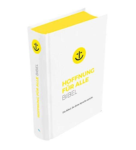 """Hoffnung für alle. Die Bibel - """"White Hope Edition"""" - Mittelformat mit Banderole: Die Bibel, die deine Sprache spricht"""