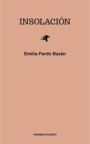 Insolación eBook: Pardo Bazán, Emilia: Amazon.es: Tienda Kindle