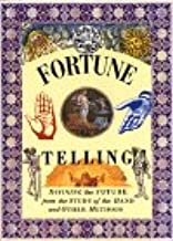 Fortune Telling: Divining the Future from the Study of the Hand and Other Methods (The Pocket Entertainers)