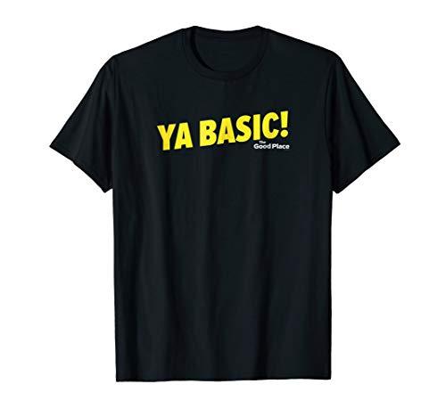 The Good Place Ya Basic Standard Short Sleeve T-Shirt