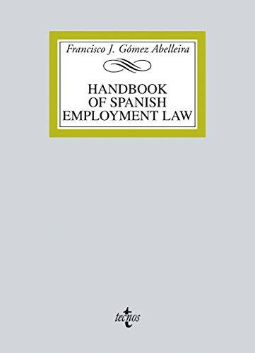 Handbook on spanish employment law (Derecho - Biblioteca Universitaria de Editorial Tecnos)