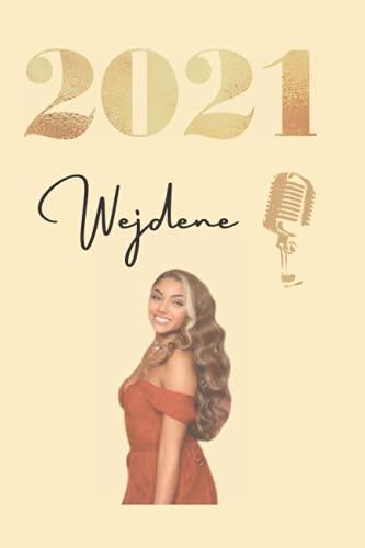 Agenda 2021 Wejdene chanteuse: agenda ado wejdene musique