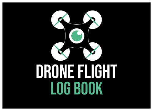 Drone Flight Log book: Drone Flight Time & Flight Map Record | Drone Flight Training Journal