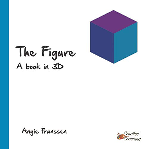 The Figure: A book in 3D (Creative Coaching 5) (English Edition)