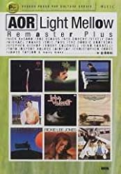 AOR Light Mellow Remaster Plus
