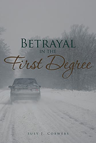 Betrayal in the First Degree (English Edition)