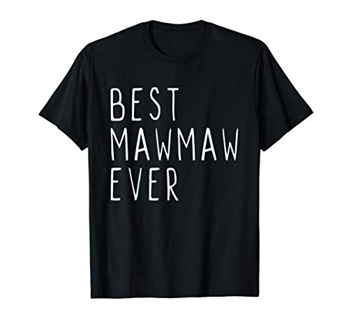 Best MawMaw Ever Funny Cool Maw-Maw Mother