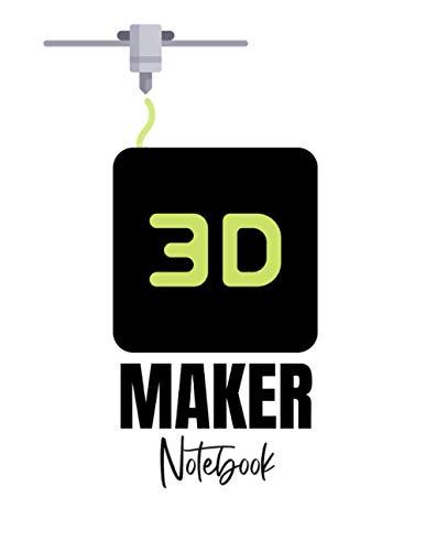 3D Maker Notebook: 3D Drucker Notizbuch