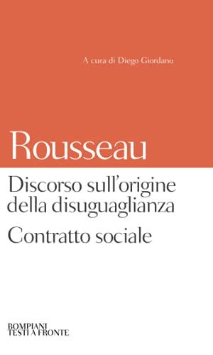 Discorso sull'origine della disuguaglianza. Contratto sociale: Testo francese a fronte