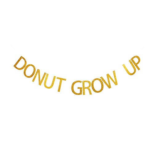 Donut Grow Up Banner, Kids/Girls Birthday Party Decorations Gold Gliter Paper Sign Garland, Donut Theme Party Decor
