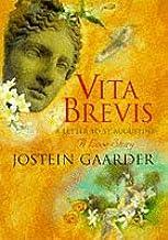 Vita Brevis: Floria Aemilia's Letter to Aurel Augustine