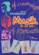 Arbeitsblätter Musik für die Sekundarstufe I