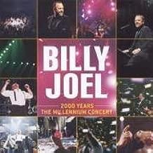 billy joel 2000 years the millennium concert