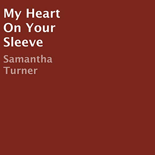 My Heart on Your Sleeve cover art