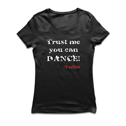 lepni.me Camiseta Mujer Confía en mí Que Puedes Regalo de Baile para los Amantes del Vodka (Medium Negro Multicolor)