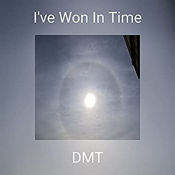 I've Won In Time