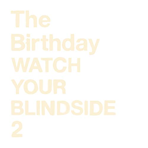 [Album]WATCH YOUR BLINDSIDE 2 – The Birthday[FLAC + MP3]