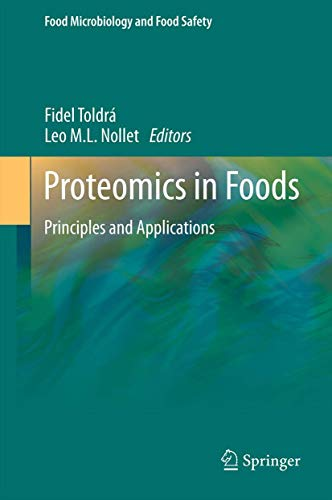 Proteomics in Foods: Principles and Applications (Food Microbiology and Food Safety, Band 2)