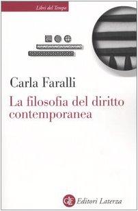 La filosofia del diritto contemporanea. I temi e le sfide