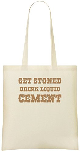 Get Stoned Drink Flüssigzement - Get Stoned Drink Liquid Cement Custom Printed Shopping Grocery Tote Bag 100% Soft Cotton Eco-Friendly & Stylish Handbag For Everyday Use Custom Shoulder Bags