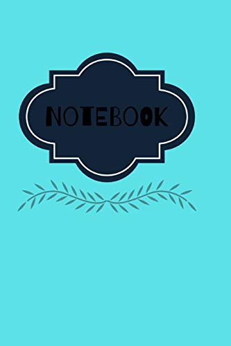 Notebook: Notebook/120 paged/Lined/6' x 9'/Elegant