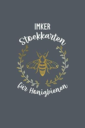 Imker Stockkarten Für Honigbienen: Imker Stockkarte zum ausfüllen für die Bienenzucht und Ihr Bienenvölker über das ganze Jahr.