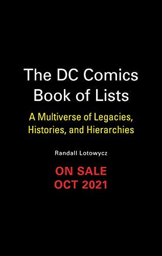 The DC Comics Book of Lists: A Multiverse of Legacies, Histories, and Hierarchies (English Edition)