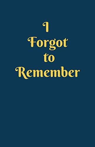 "Forgot to Remember: Password Book Small 5.5"" x 8.5"". Pocket alphabetical password organizer logbook, An Organizer for All Your Passwords, Small ... Internet address and password log book."