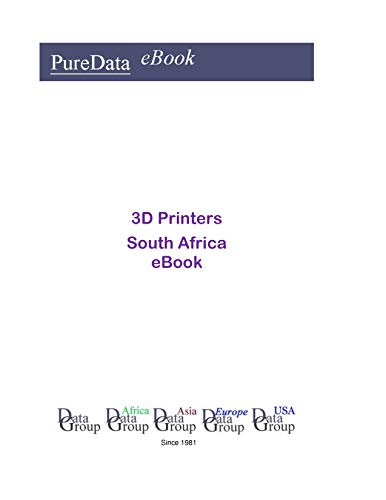 3D Printers in South Africa: Market Sales