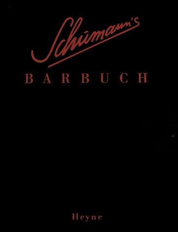 Schumann's Barbuch: Drinks & Stories
