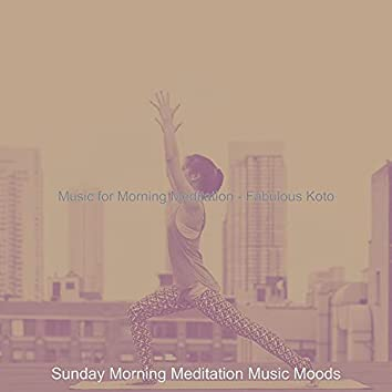 Music for Morning Meditation - Fabulous Koto