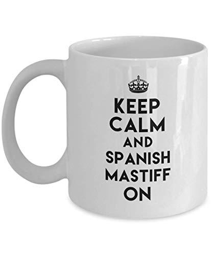 Divertida taza de mastín español, mantén la calma y mastín español encendido, divertida idea de regalo para amantes de los perros, mejores amigos, regalo de cumpleaños único, novedad, taza de café de