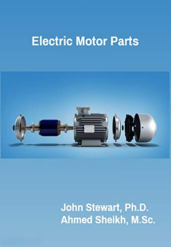 Electric Motor Parts (English Edition)