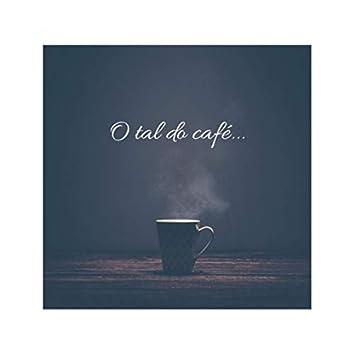 O Tal do Café