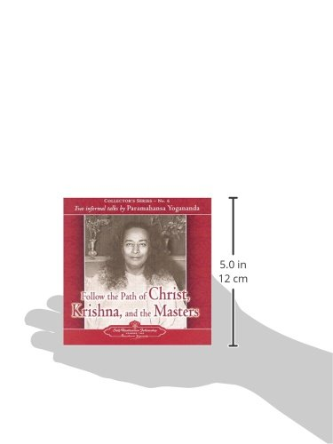 Follow the Path of Christ, Krishna and the Masters CD:Two informal talks by Paramahansa Yogananda: Collector's Series No. 6: 06 (Collector's (Self-Realization Fellowship))
