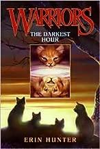 The Darkest Hour (Warriors Series #6) by Erin Hunter
