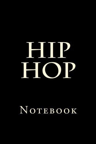Hip Hop: Notebook
