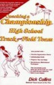 Coaching a Championship High School Track & Field Team by Collins, Dick (1984) Hardcover