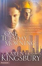 One Tuesday Morning (9/11 Series, Book 1) by Karen Kingsbury (2003-05-01)