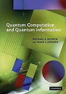 Quantum Computation & Quantum Information  00  by Nielsen Michael A - Chuang Isaac L [Paperback  2004 ]