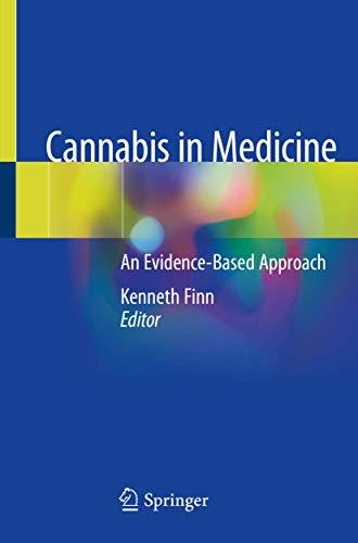 Cannabis in Medicine: An Evidence-Based Approach