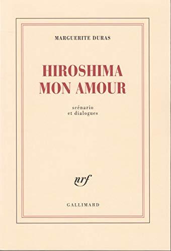 Hiroshima mon amour: Scénario et dialogues (Blanche)