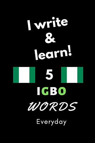 Notebook: I write and learn! 5 Igbo words everyday, 6