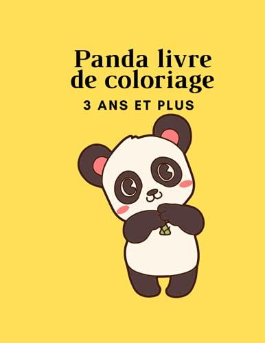 PANDA Livre de coloriage 3 ans et plus: Livre de coloriage facile pour enfant de 3 ans et plus - pour filles et garçons - bébé panda facile à colorier - activités préscolaire pour enfants