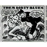Them Dirty Blues { Various Artists }