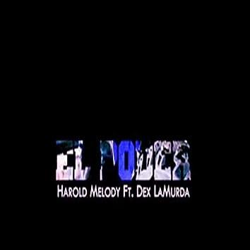 El Poder (feat. Dex LaMurda)