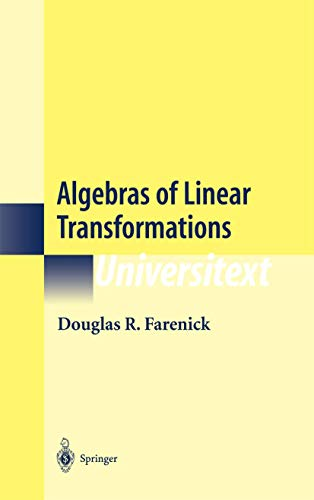 Algebras of Linear Transformations (Universitext)