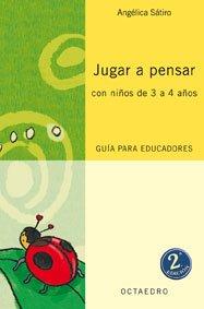Jugar a pensar con niños de 3/4 años (Proyecto Noria) - 9788480637015: Guía para educadores
